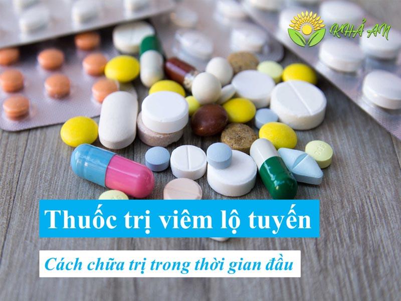 Dùng thuốc trị viêm lộ tuyến