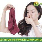 cách trị mùi hôi vùng kín tại nhà